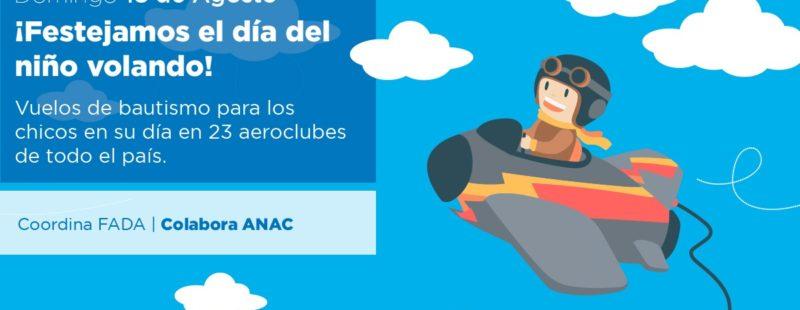 Por tercer año consecutivo, FADA, con la colaboración de ANAC, festejarán el Día del Niño 2019, volando…