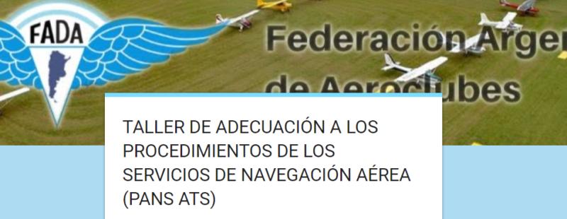 Taller de adecuación a los procedimientos de los servicios de Navegación Aérea. AC Rosario del Tala (ER). Lo acontecido.